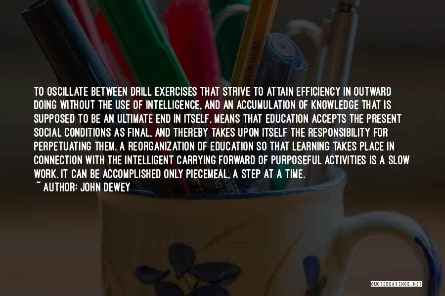 Intelligence And Learning Quotes By John Dewey