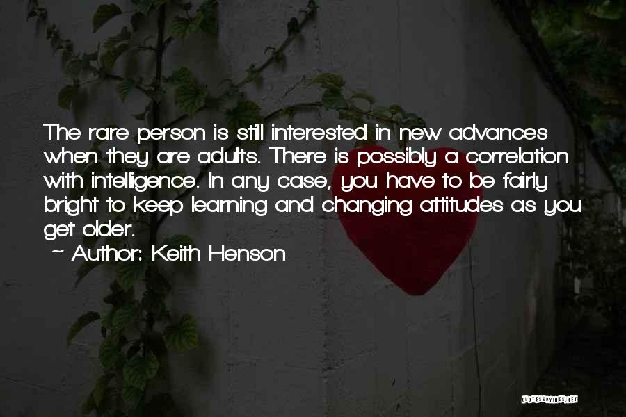 Intelligence And Learning Quotes By Keith Henson