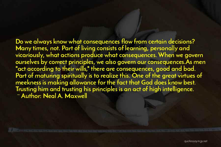 Intelligence And Learning Quotes By Neal A. Maxwell