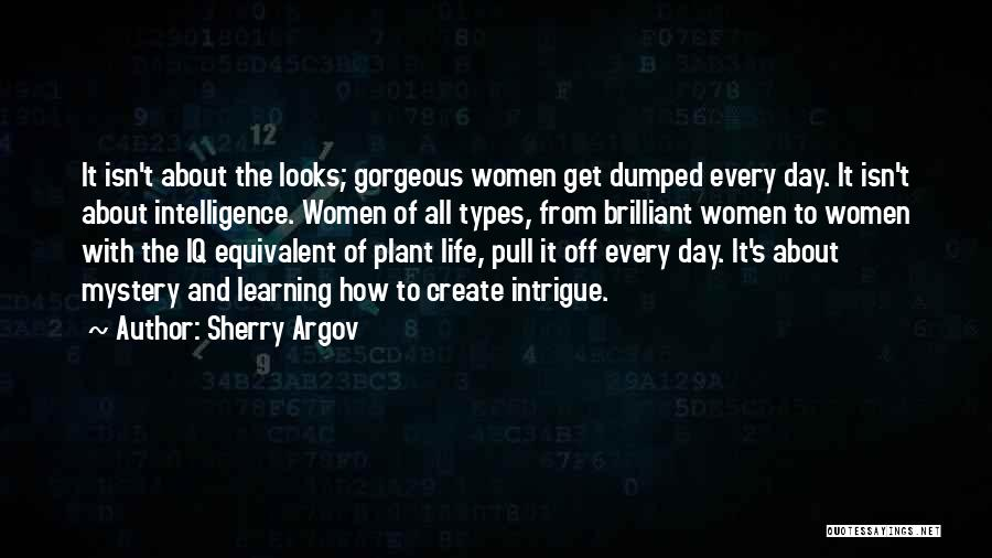 Intelligence And Learning Quotes By Sherry Argov