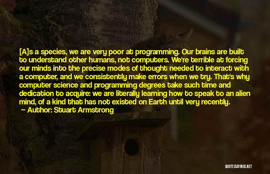 Intelligence And Learning Quotes By Stuart Armstrong