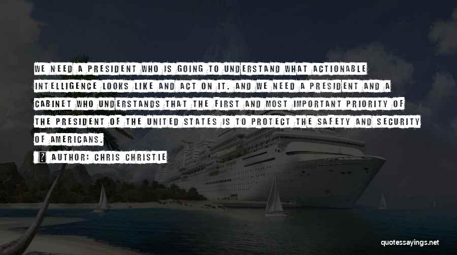 Intelligence And Security Quotes By Chris Christie
