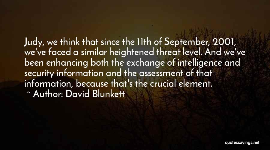 Intelligence And Security Quotes By David Blunkett