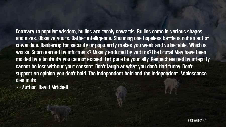 Intelligence And Security Quotes By David Mitchell