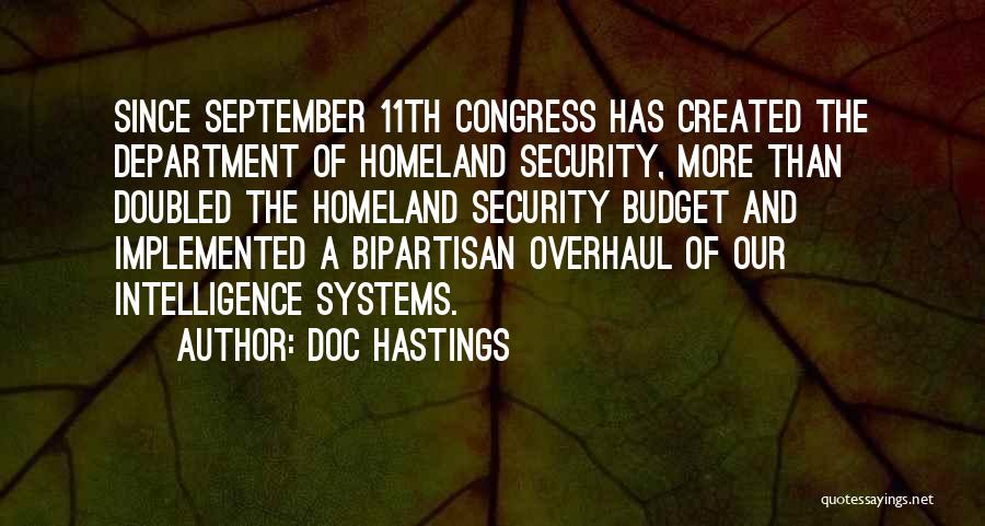 Intelligence And Security Quotes By Doc Hastings
