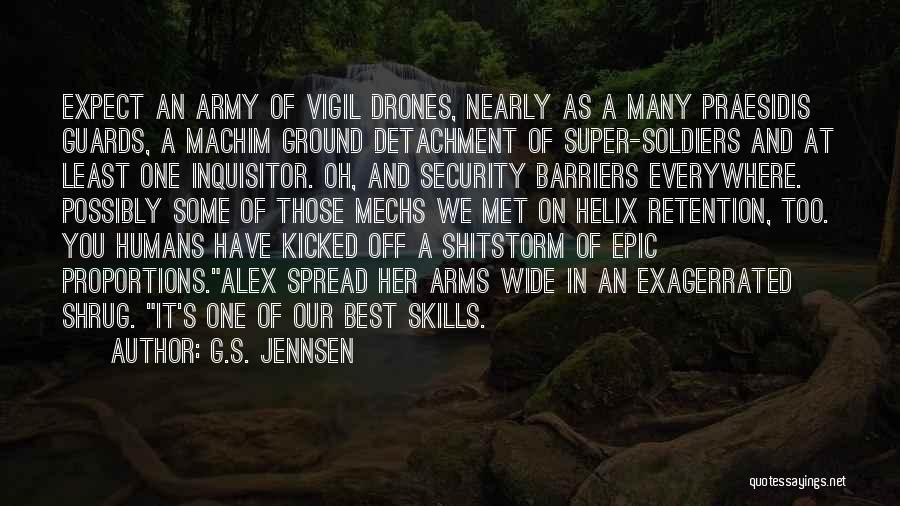 Intelligence And Security Quotes By G.S. Jennsen