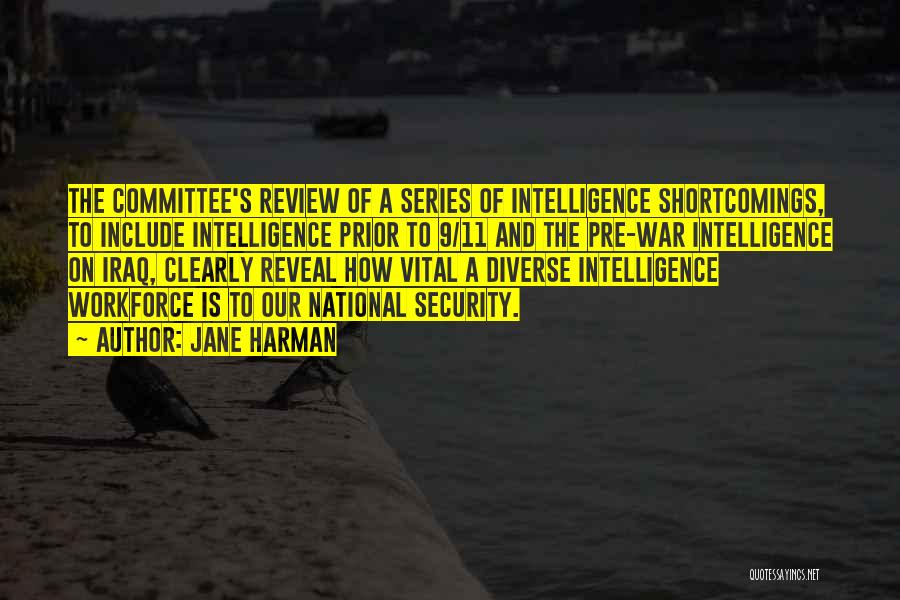 Intelligence And Security Quotes By Jane Harman