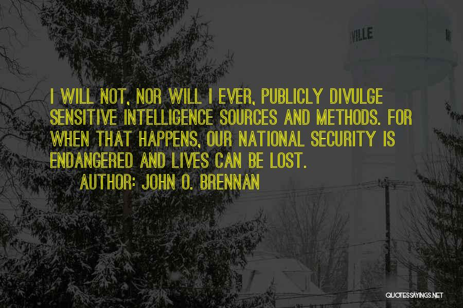 Intelligence And Security Quotes By John O. Brennan