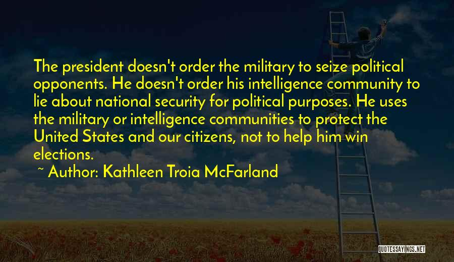 Intelligence And Security Quotes By Kathleen Troia McFarland