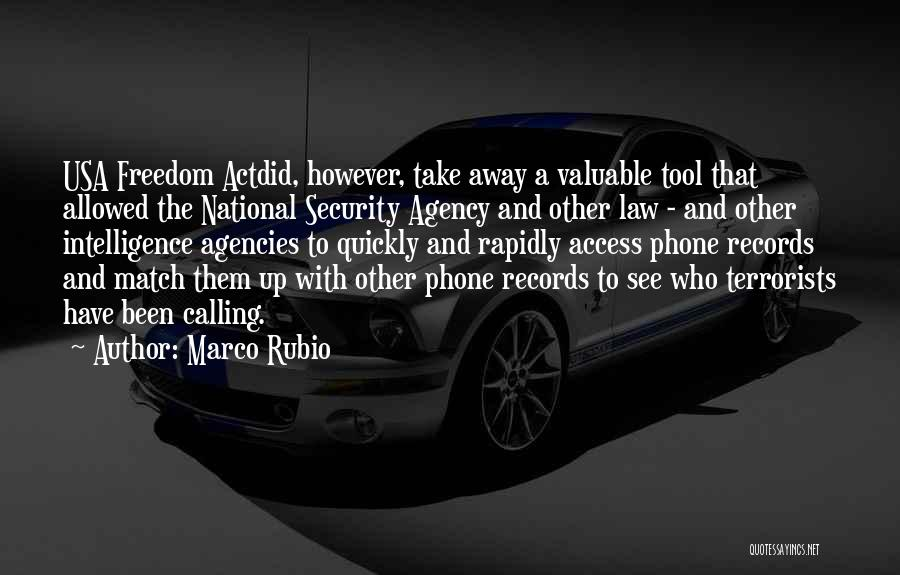 Intelligence And Security Quotes By Marco Rubio