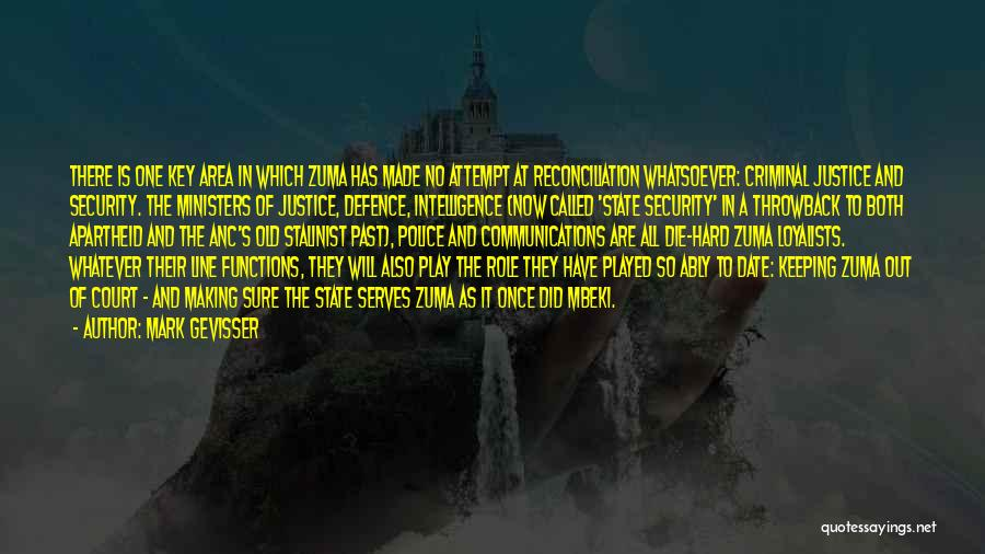 Intelligence And Security Quotes By Mark Gevisser
