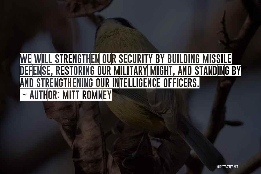 Intelligence And Security Quotes By Mitt Romney