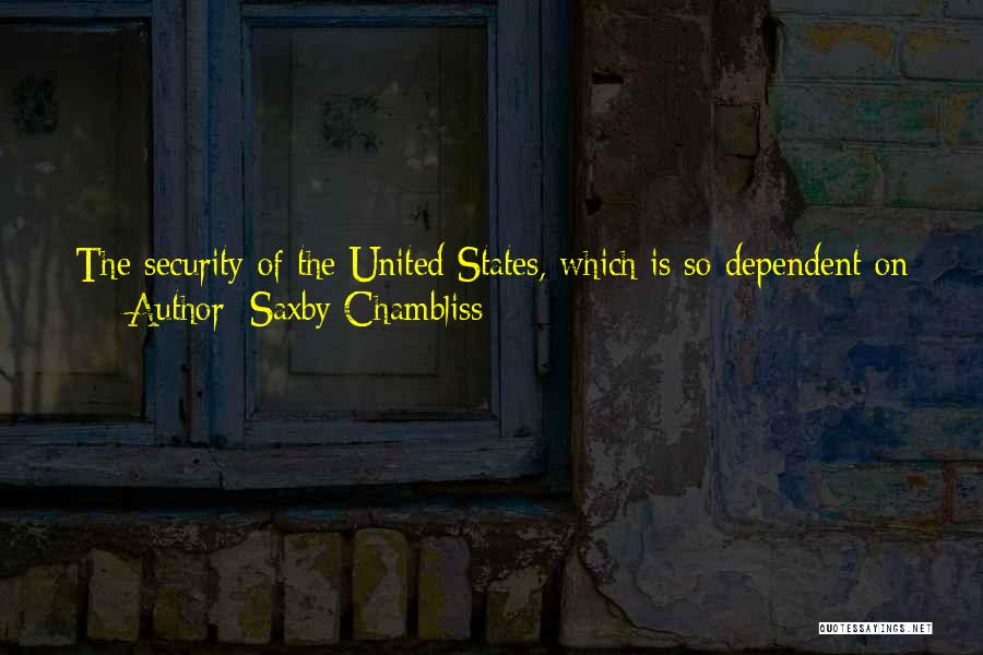 Intelligence And Security Quotes By Saxby Chambliss