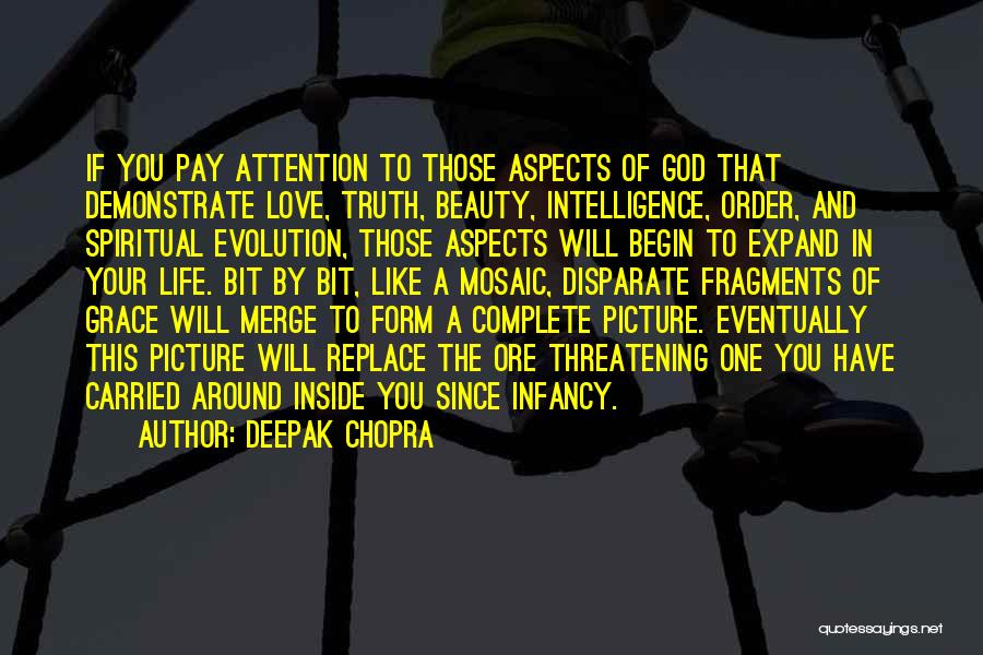 Intelligence Over Beauty Quotes By Deepak Chopra
