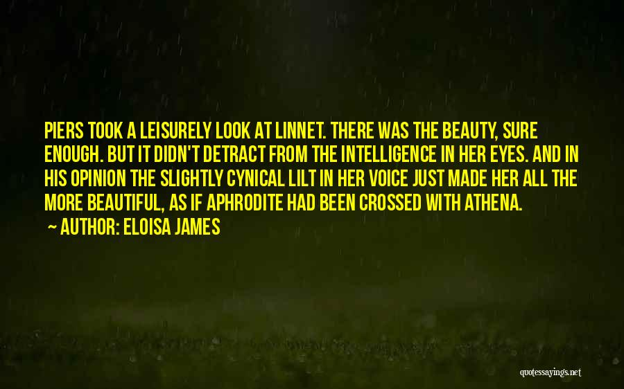 Intelligence Over Beauty Quotes By Eloisa James