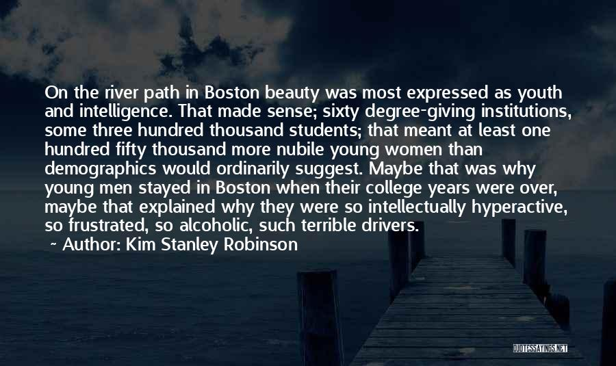 Intelligence Over Beauty Quotes By Kim Stanley Robinson