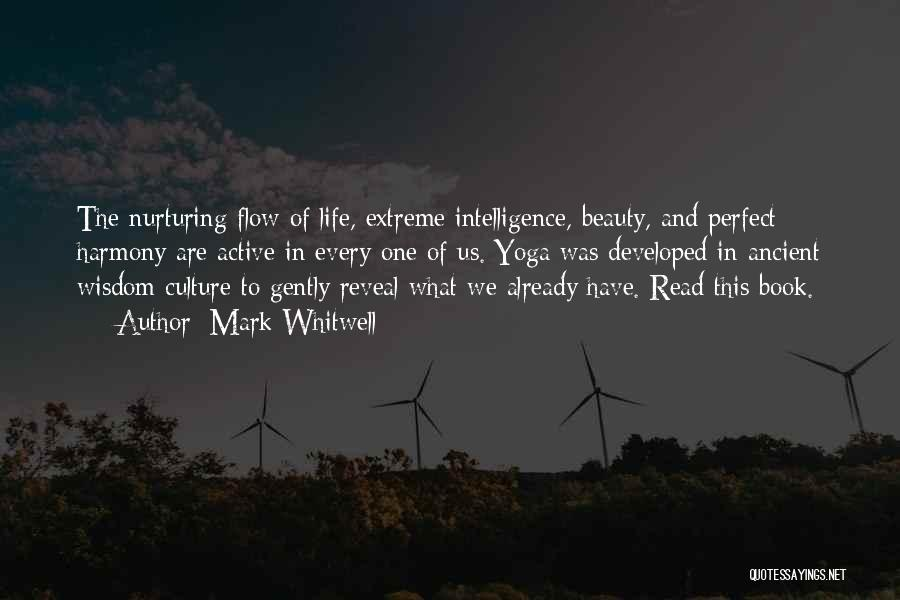 Intelligence Over Beauty Quotes By Mark Whitwell