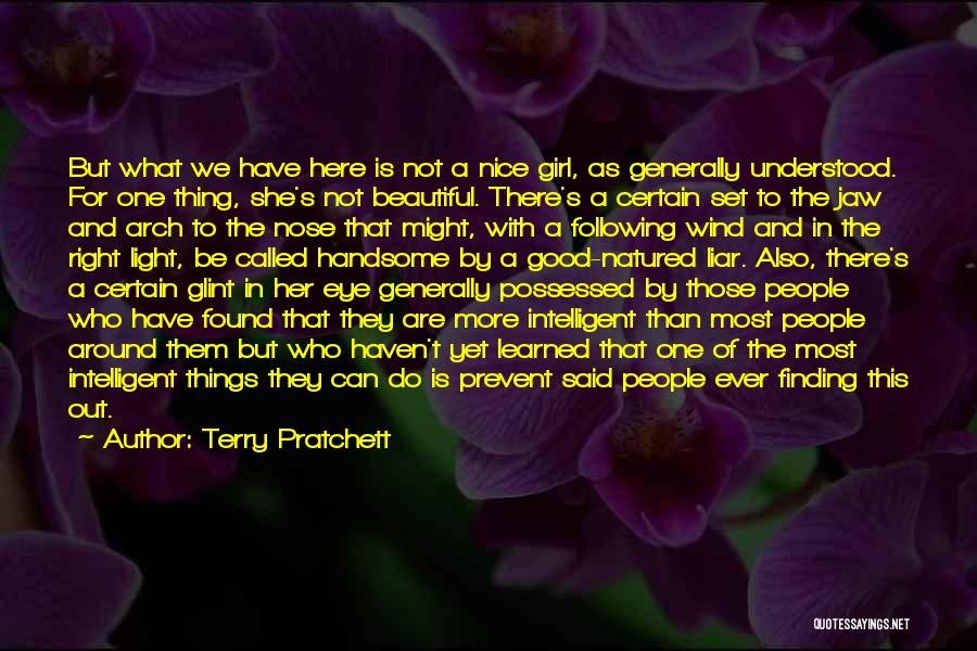 Intelligence Over Beauty Quotes By Terry Pratchett