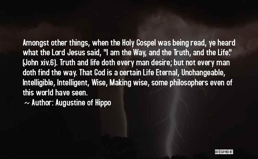 Intelligible Quotes By Augustine Of Hippo