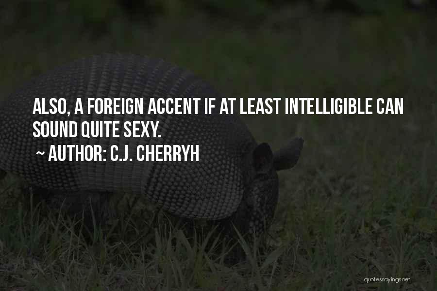 Intelligible Quotes By C.J. Cherryh