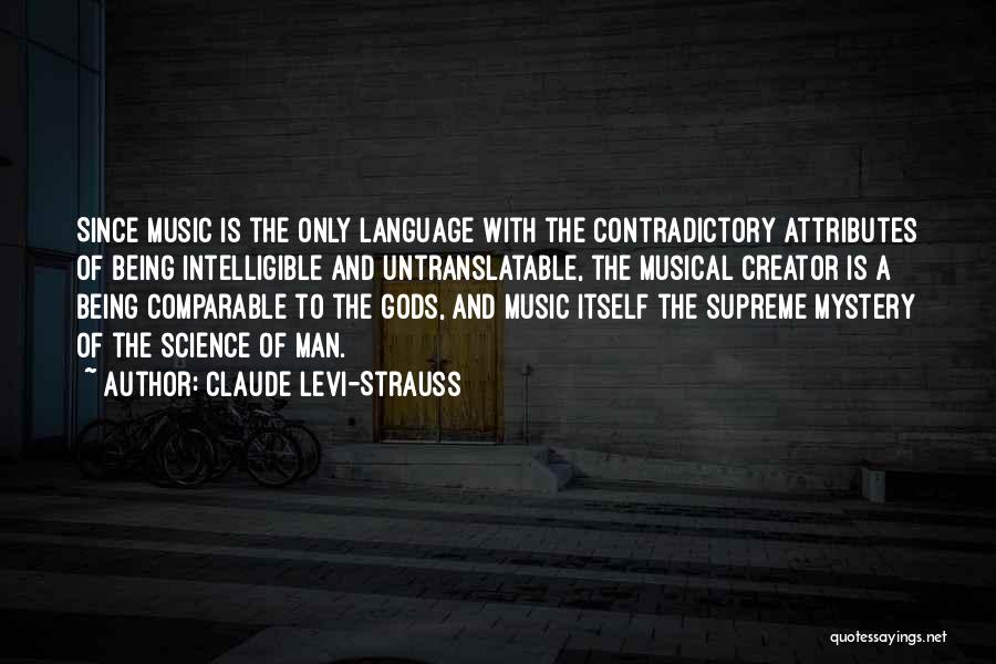 Intelligible Quotes By Claude Levi-Strauss