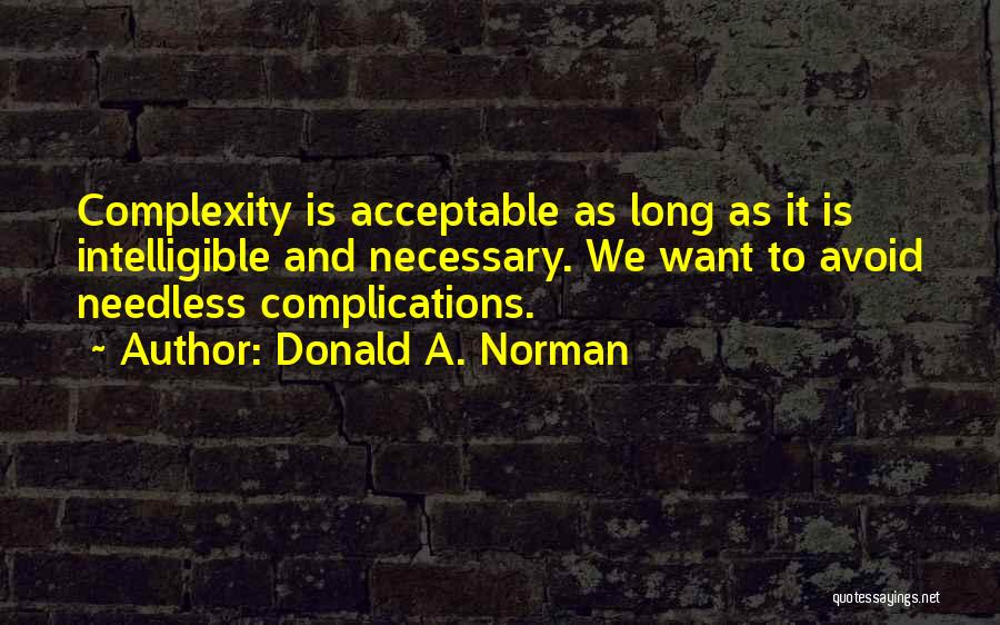 Intelligible Quotes By Donald A. Norman