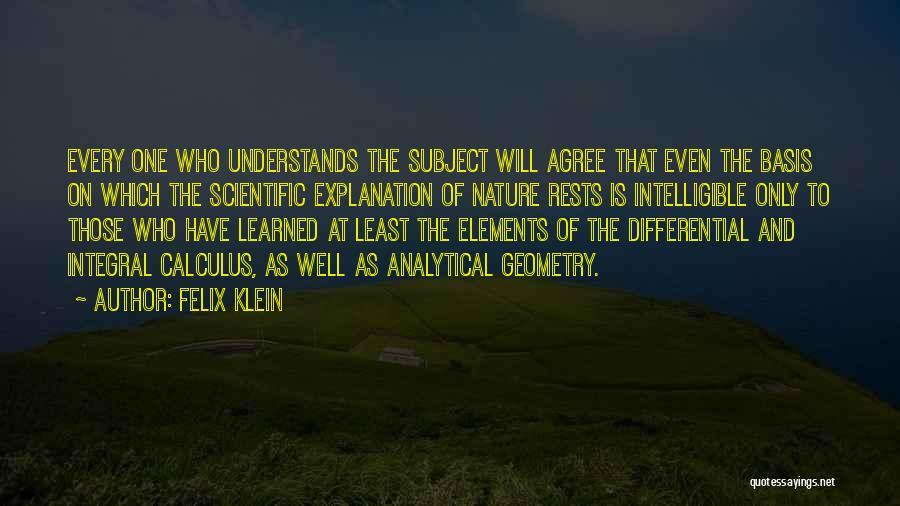 Intelligible Quotes By Felix Klein