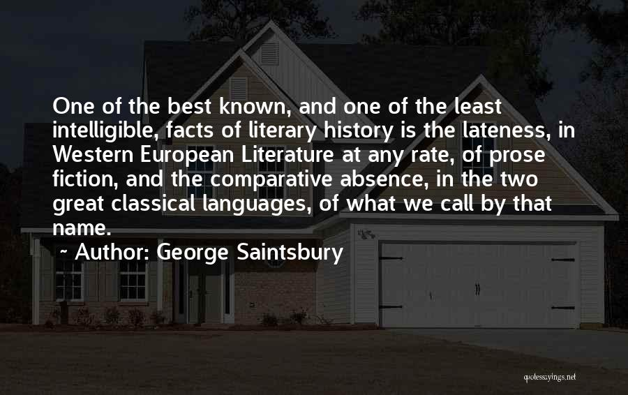 Intelligible Quotes By George Saintsbury