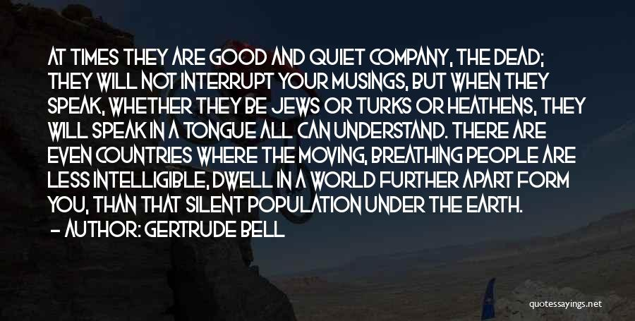 Intelligible Quotes By Gertrude Bell