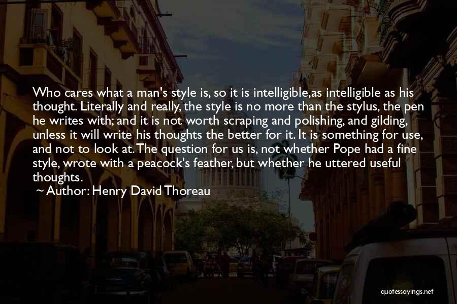 Intelligible Quotes By Henry David Thoreau