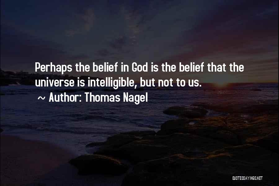 Intelligible Quotes By Thomas Nagel