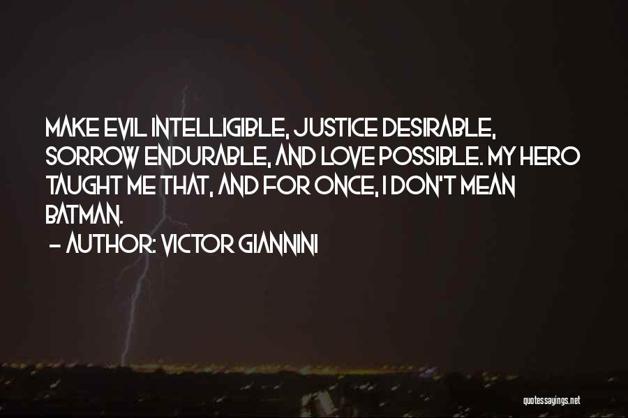 Intelligible Quotes By Victor Giannini