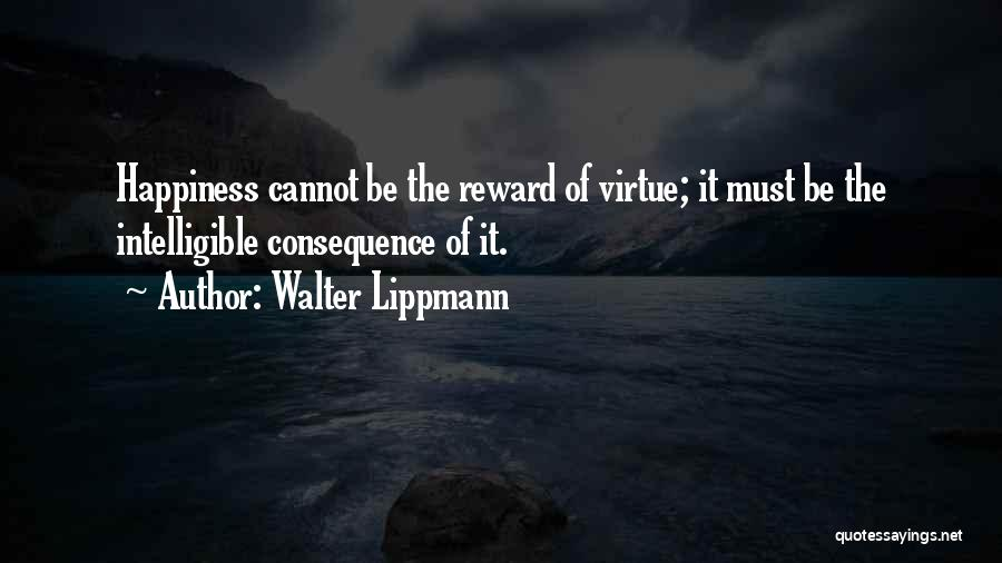 Intelligible Quotes By Walter Lippmann