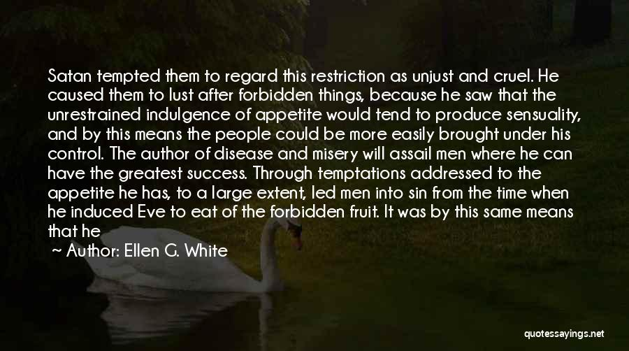 Intemperance Quotes By Ellen G. White