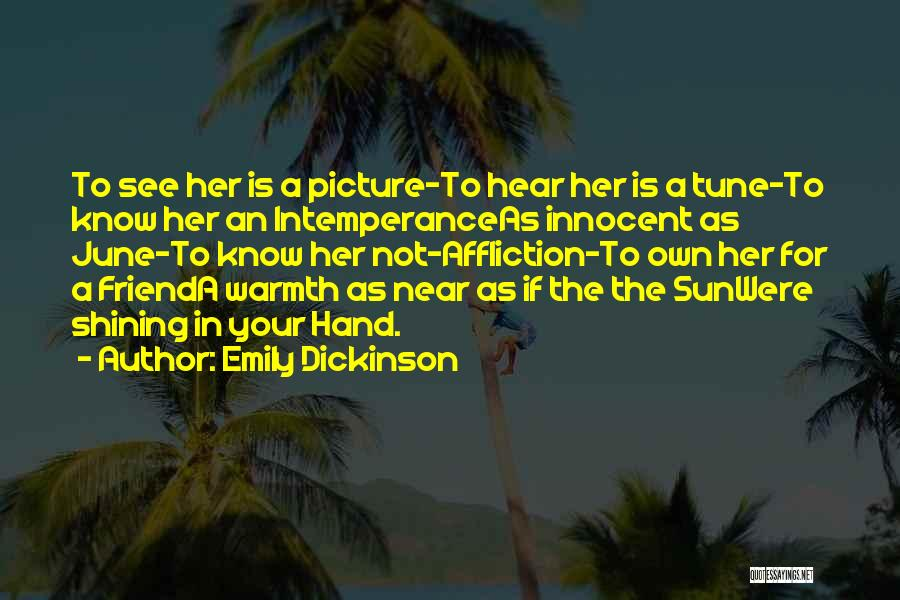 Intemperance Quotes By Emily Dickinson