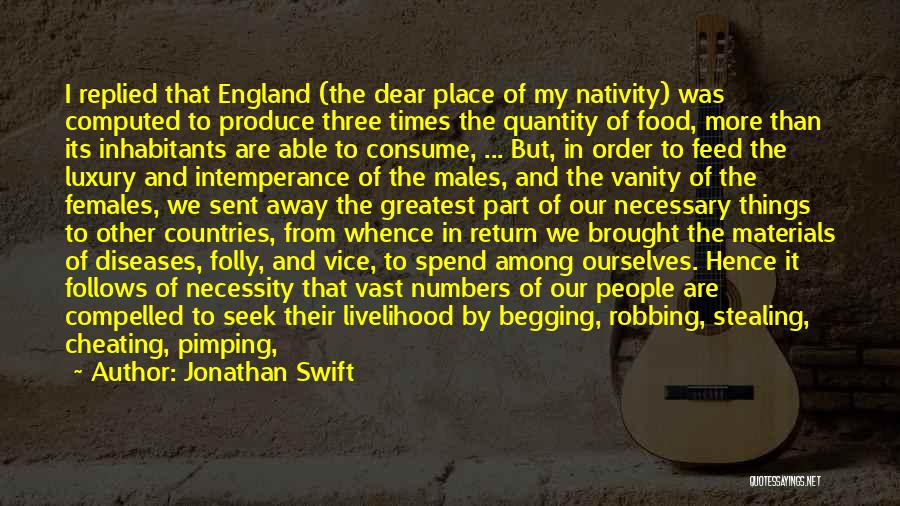 Intemperance Quotes By Jonathan Swift