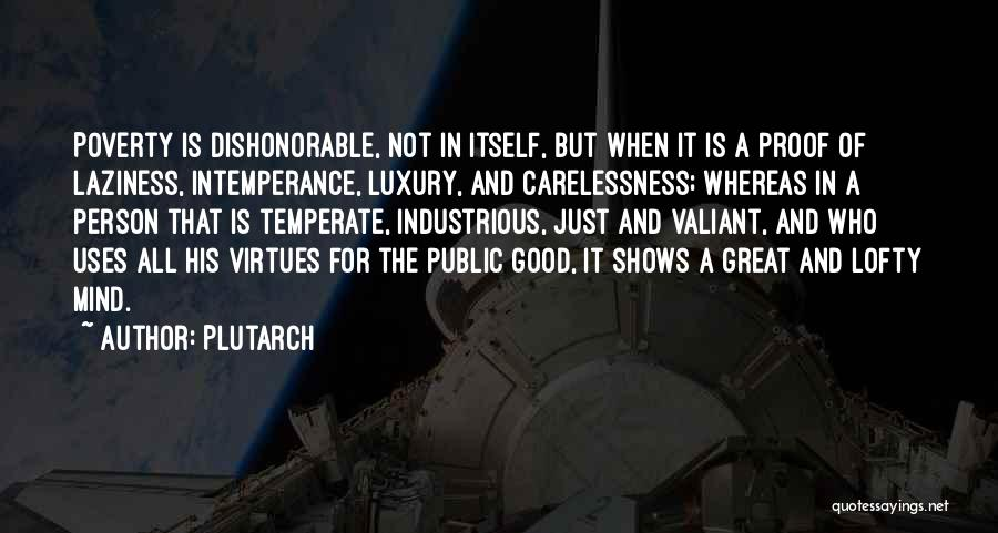 Intemperance Quotes By Plutarch