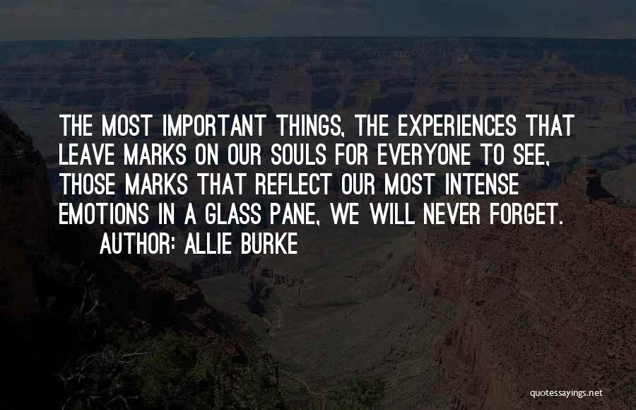 Intense Emotions Quotes By Allie Burke