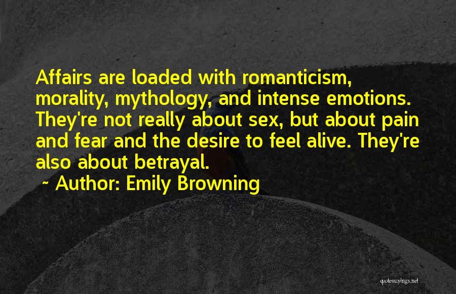 Intense Emotions Quotes By Emily Browning