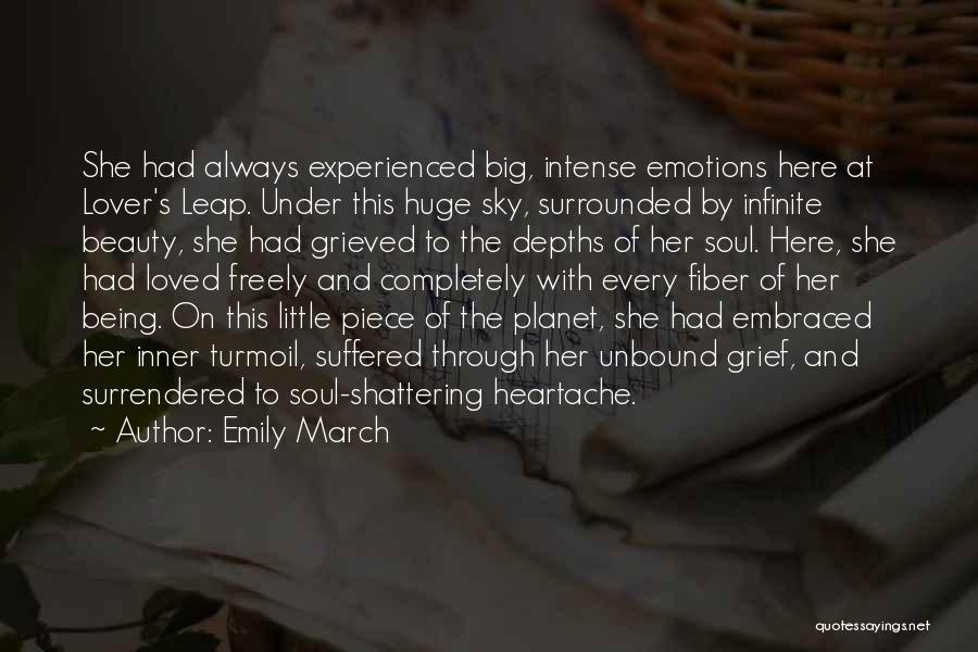 Intense Emotions Quotes By Emily March
