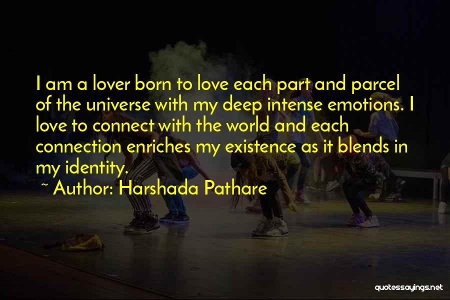 Intense Emotions Quotes By Harshada Pathare
