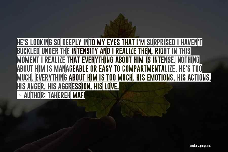 Intense Emotions Quotes By Tahereh Mafi