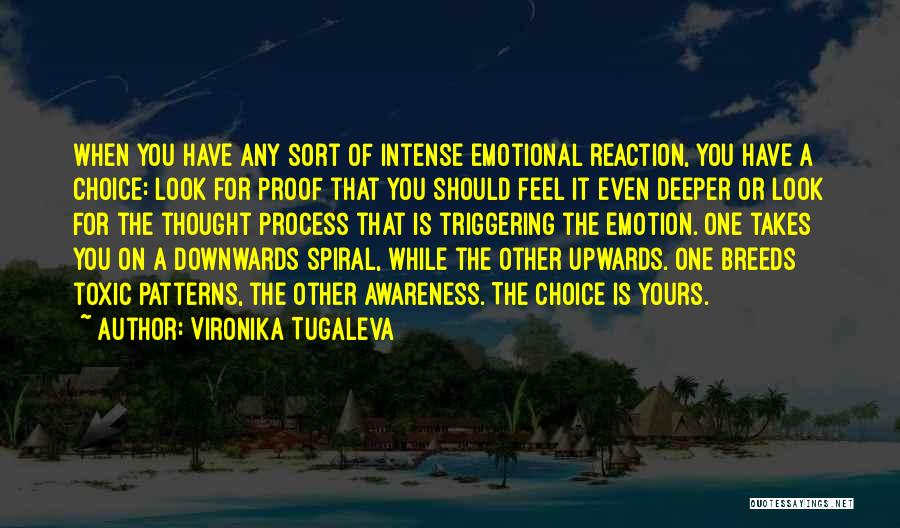 Intense Emotions Quotes By Vironika Tugaleva