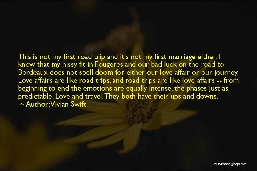 Intense Emotions Quotes By Vivian Swift
