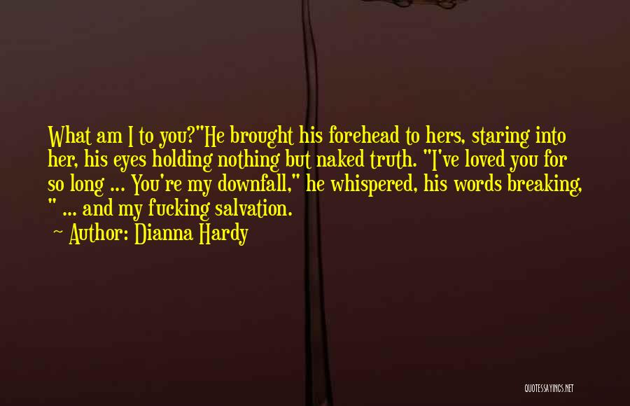 Intensity And Passion Quotes By Dianna Hardy