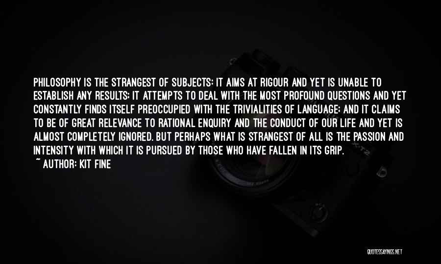 Intensity And Passion Quotes By Kit Fine