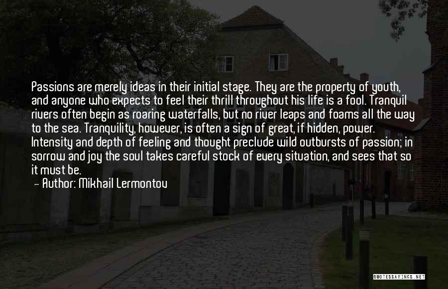 Intensity And Passion Quotes By Mikhail Lermontov
