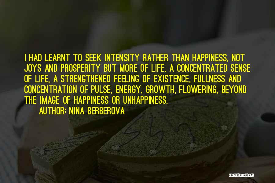Intensity And Passion Quotes By Nina Berberova