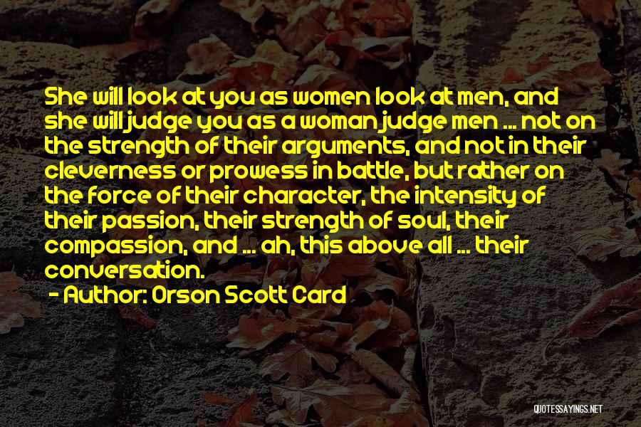 Intensity And Passion Quotes By Orson Scott Card