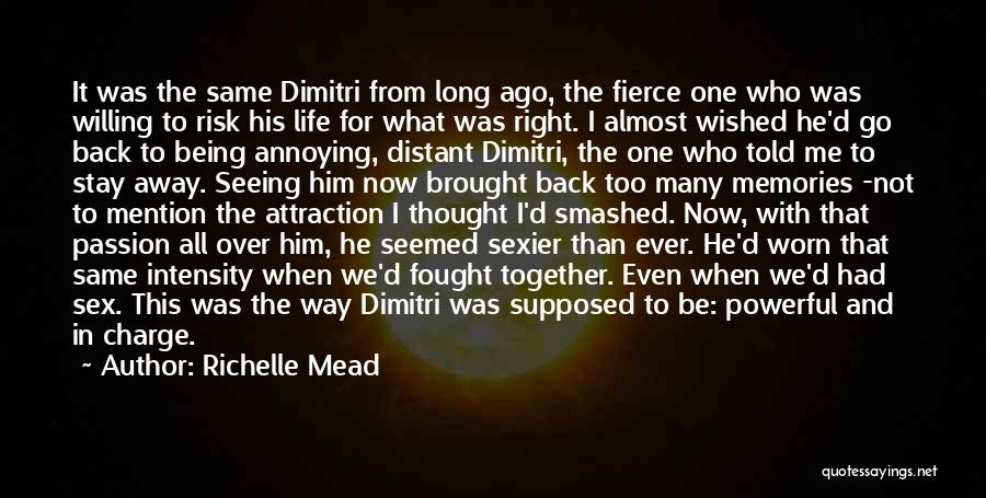 Intensity And Passion Quotes By Richelle Mead